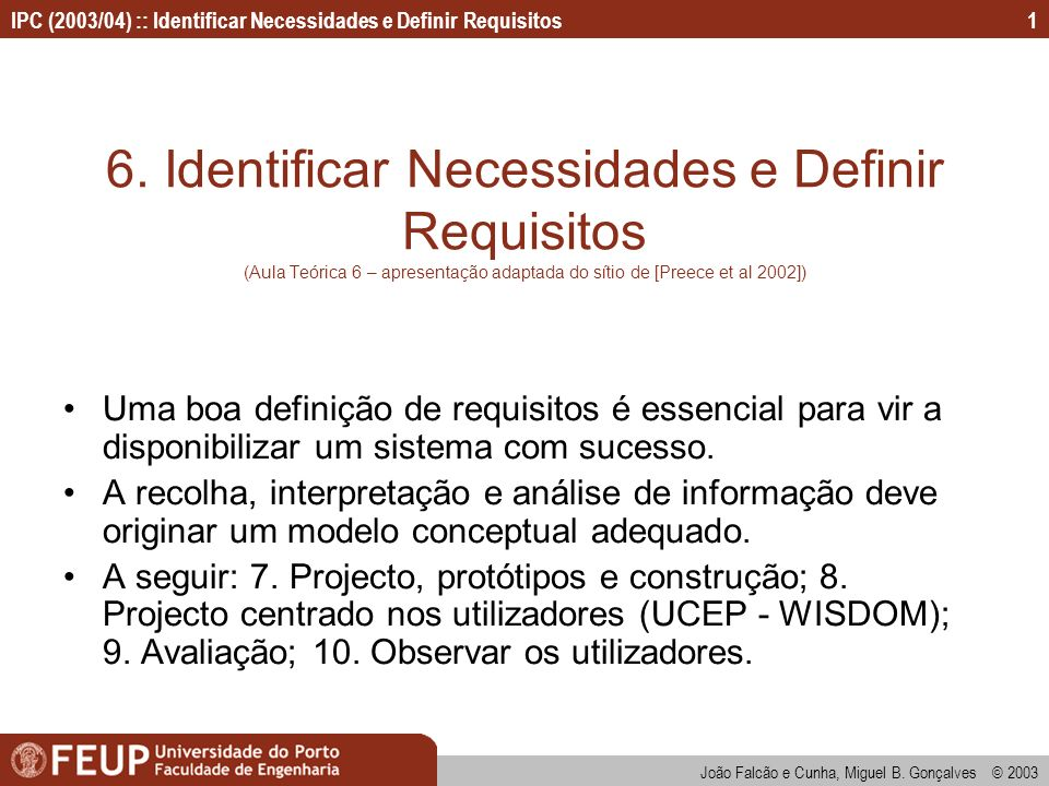 6. Identificar Necessidades e Definir Requisitos (Aula Teórica 6 – apresentação adaptada do sítio de [Preece et al 2002])